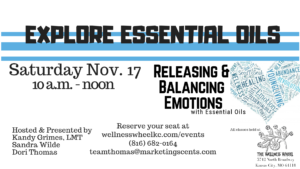 Explore Essential Oils -- Releasing and Balancing with Essential Oils @ Wellness Wheel